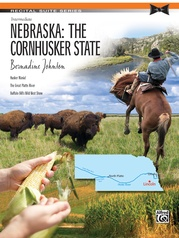 Nebraska: The Cornhusker State