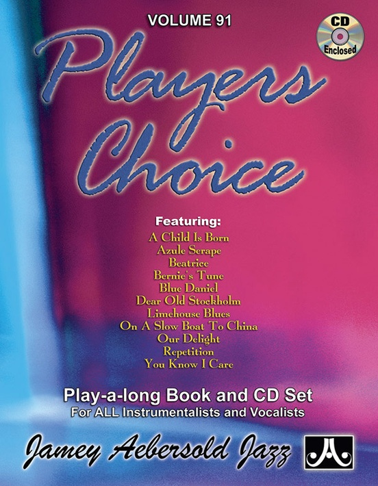 Jamey Aebersold Jazz, Volume 91: Players Choice