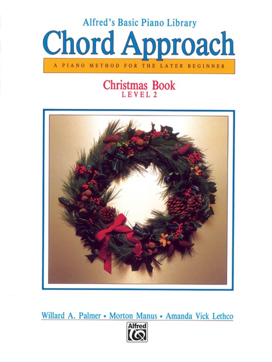 Alfreds Basic Piano Chord Approach Christmas Book 2 Piano Book