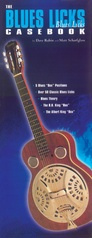 Guitar Casebook Series: The Blues Licks Casebook