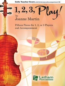 1, 2, 3, Play! - Cello Teacher Score with CD