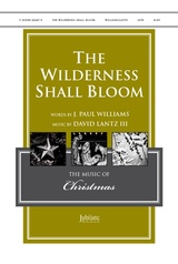 The Wilderness Shall Bloom