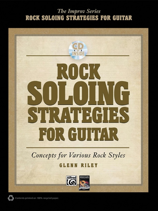 Rock Soloing Strategies for Guitar