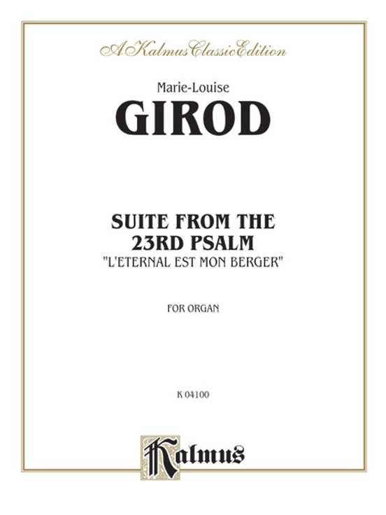 "Suite from the 23rd Psalm ""L'Eternal Est Mon Berger"""