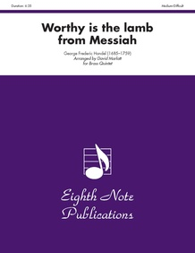 Worthy Is the Lamb (from <i>Messiah</i>)