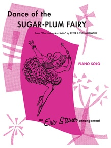 Dance of the Sugar-Plum Fairy (from <I>The Nutcracker Suite</I>)