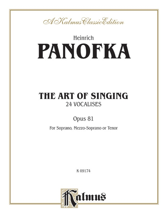 The Art of Singing - 24 Vocalises, Opus 81