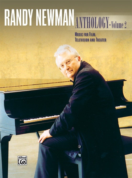 Randy Newman: Anthology, Volume 2: Music for Film, Television, and Theater