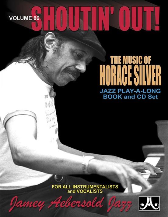 Jamey Aebersold Jazz, Volume 86: Shoutin' Out!