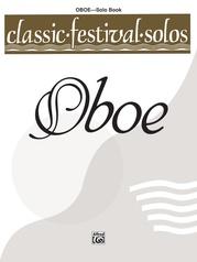 Classic Festival Solos (Oboe), Volume 1 Solo Book