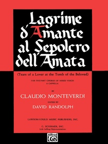 Lagrime d'Amante al Sepolcro dell Amata (Tears of a Lover at the Tomb of the Beloved)