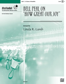 """Bell Peal on """"How Great Our Joy"""""""