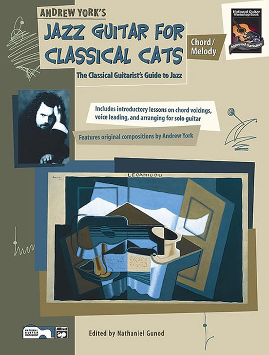 Jazz Guitar for Classical Cats: Chord/Melody: Guitar Book
