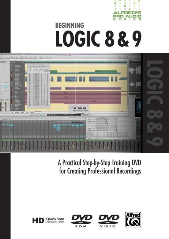 Alfred's Pro Audio Series: Beginning Logic 8 & 9