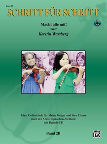 Step by Step 2B: An Introduction to Successful Practice for Violin [Schritt für Schritt]