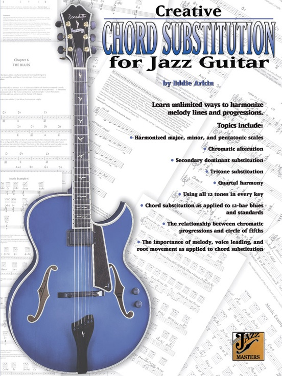 Creative Chord Substitution For Jazz Guitar Guitar Book