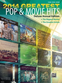 2014 Greatest Pop & Movie Hits