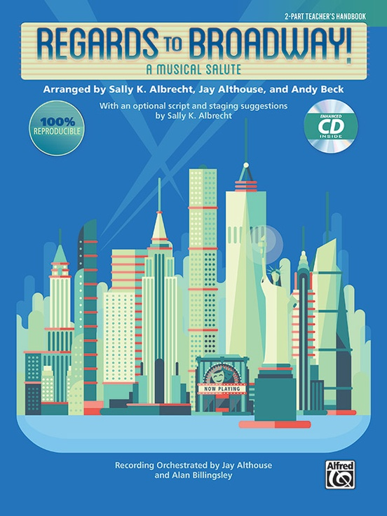 Regards to Broadway!: 2-Part CD Kit (Book & Enhanced CD)