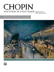 Chopin: Nocturne in E-flat Major, Opus 9, No. 2