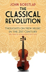 The Classical Revolution (Revised & Expanded Edition)