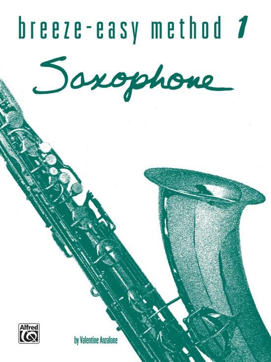 Breeze-Easy Method for Saxophone, Book I