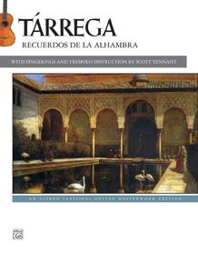Tárrega: Recuerdos de la Alhambra