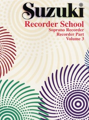 Suzuki Recorder School (Soprano Recorder) Recorder Part, Volume 3