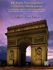 24 Piano Transcriptions of Classical Masterpieces, 2nd Edition