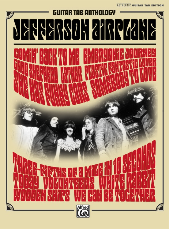 Jefferson Airplane Guitar Tab Anthology Authentic Guitar Tab Book