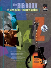 The Big Book of Jazz Guitar Improvisation