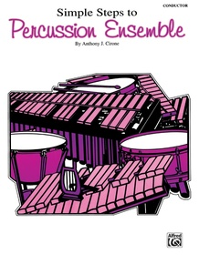 Simple Steps to Percussion Ensemble
