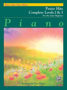 Alfred's Basic Piano Library: Praise Hits Complete Levels 2 & 3
