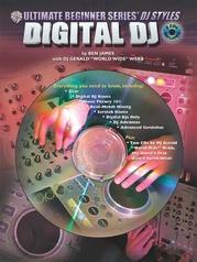Ultimate Beginner Series DJ Styles Series: Digital DJ