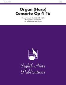 Organ (Harp) Concerto, Op 4 #6