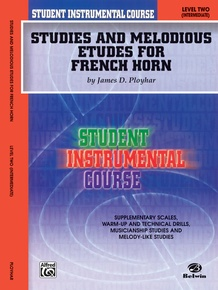 Student Instrumental Course: Studies and Melodious Etudes for French Horn, Level II