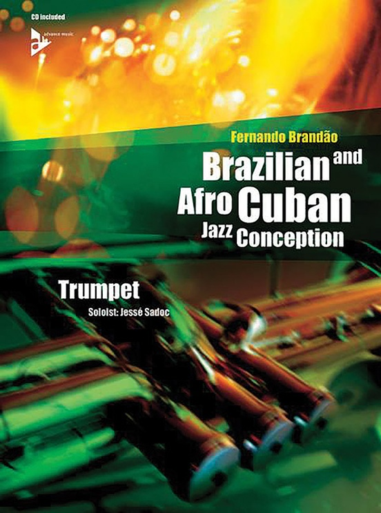 Brazilian and Afro-Cuban Jazz Conception: Trumpet