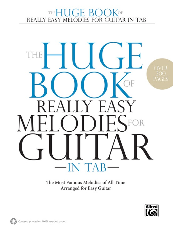 The Huge Book of Really Easy Melodies for Guitar in TAB: Easy Guitar ...