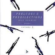 Preludes & Predilections, Volume 3