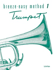 Breeze-Easy Method for Trumpet (Cornet), Book I
