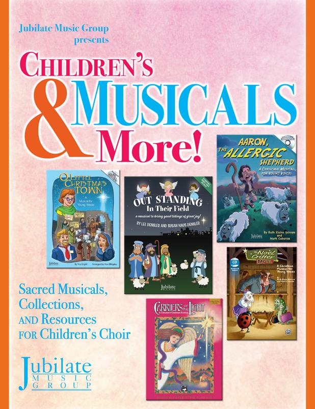 Jubilate: Children's Musicals & More