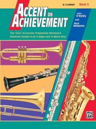 Accent on Achievement Clarinet Book 3
