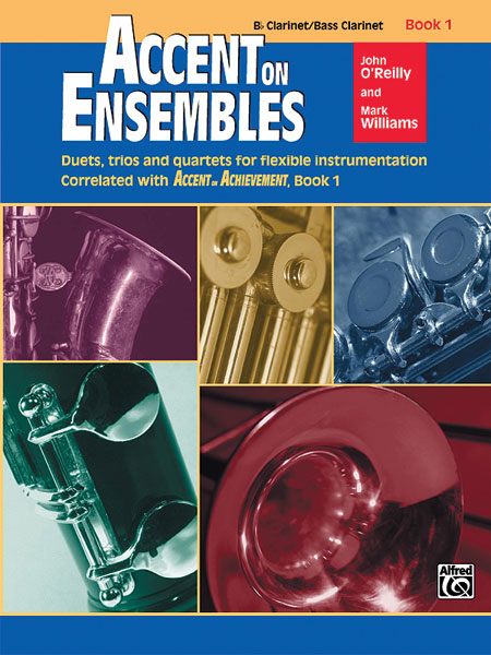 Accent on Ensembles Clarinet Book 1