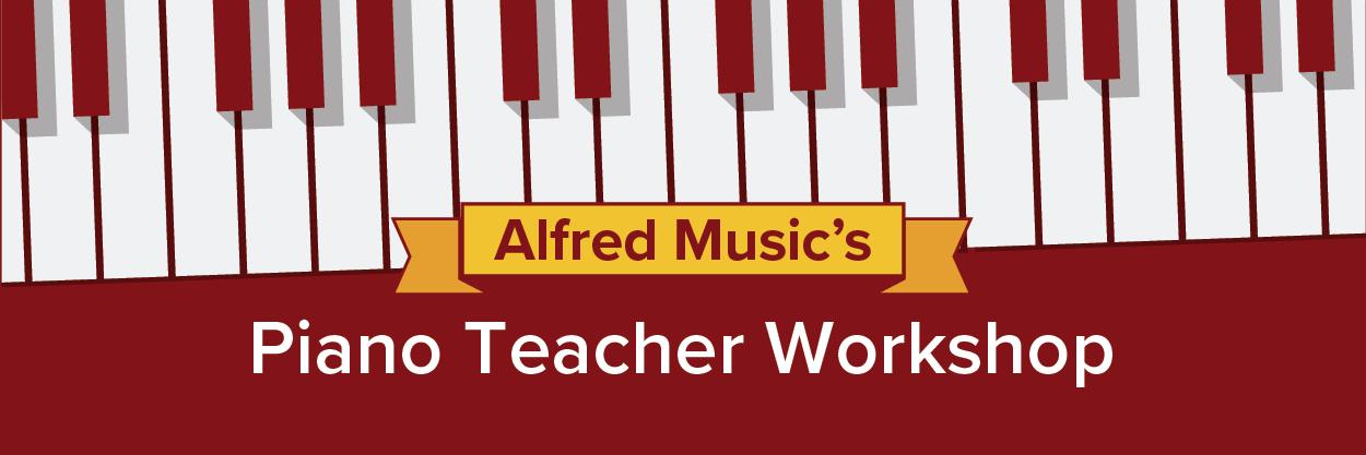 Alfred Music's Piano Teacher Workshop