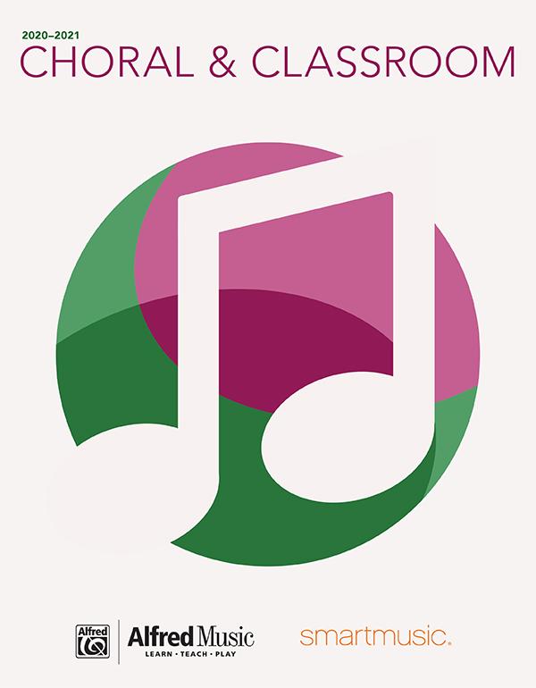 Choral & Classroom Catalog