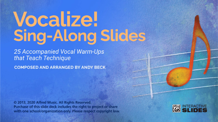Vocalize! Sing-Along Slides