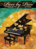 Piece by Piece, Book 3: 7 Late Intermediate Color Pieces for Solo Piano - Piano