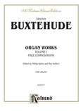 Buxtehude: Organ Works, Volume I - Organ