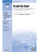 On with the Snow! (A Medley) - Choral