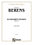 Berens: 20 Children's Studies, Op. 79 - Piano