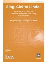 Sing, Cielito Lindo! - Choral